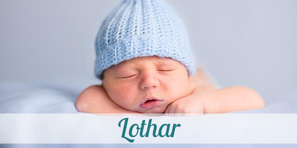 Vorname Lothar Herkunft Bedeutung Namenstag