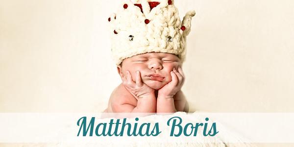 Vorname Matthias Boris: Herkunft, Bedeutung & Namenstag